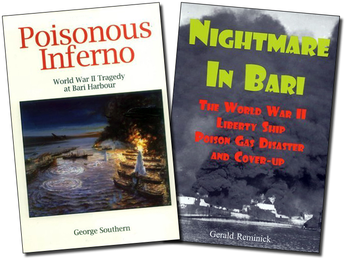 Nightmare in Bari - The World War II Liberty Ship Poison Gas Disaster and Coverup (2001) und Poisonous Inferno (2002).jpg