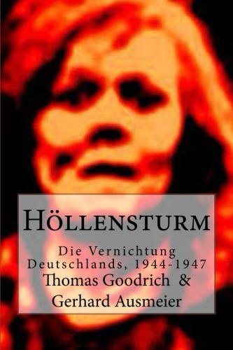 Höllensturm – Die Vernichtung Deutschlands, 1944–1947.jpg